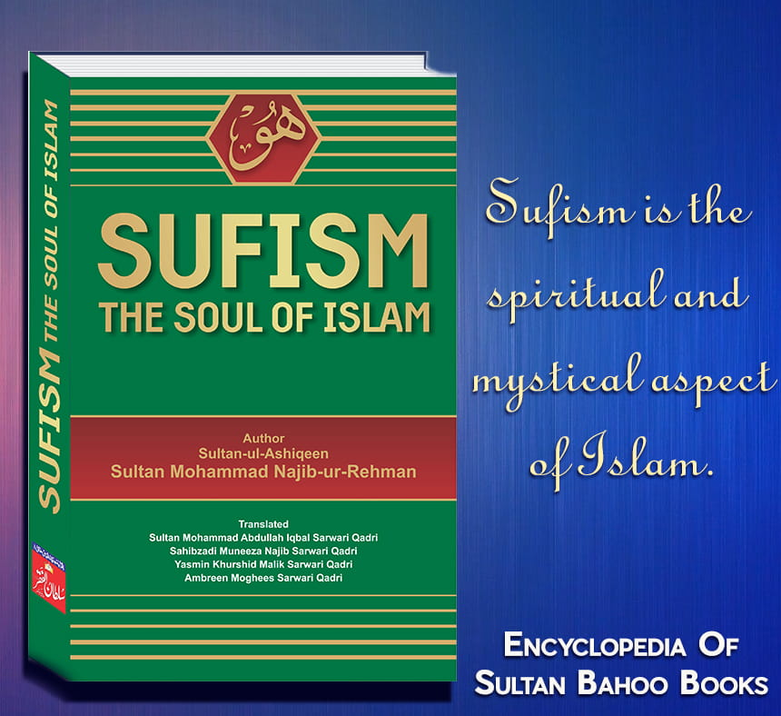 Sufism The Soul of Islam